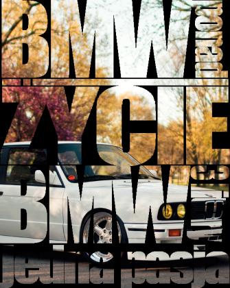 BMW ponad życie 3 litery jedna pasja