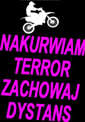 Bluza Nakurwiam terror zachowaj dystans