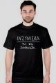 Koszulka czarna - INŻYNIER ♂