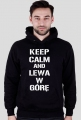 Bluza z kaputurem Keep Calm And Lewa W Górę