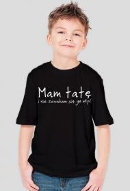 "Koszulka chłopięca czarna ""Mam tatęi..."""
