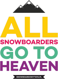 Bluza damska - ALL SNOWBOARDERS GO TO HEAVEN (różne kolory!)
