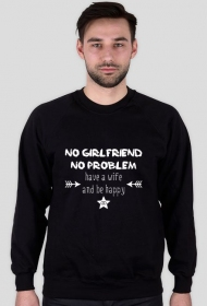 Have a wife and be happy - bluza