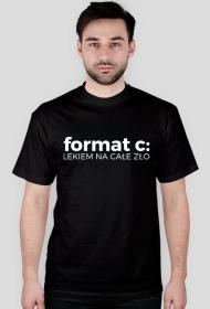 Koszulka 2 - format c: - lekiem na całe zło - dziwneumniedziala.com - koszulki dla grafika i programisty, informatyka