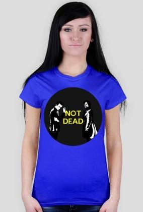 Not Dead