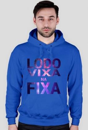 LODO VIXA NA FIXA GALAXY