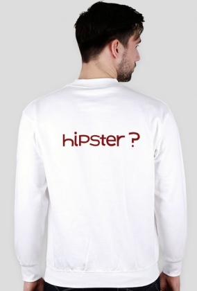 Hipster?