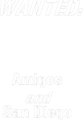 Amigos and San Diego
