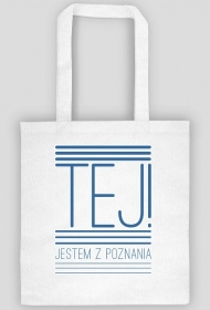 Torba Tej! Jestem z Poznania