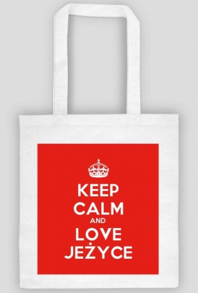 Keep Calm and love Jeżyce Torba