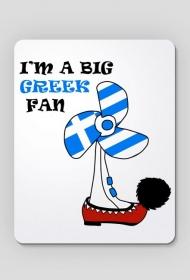 Podkładka pod mysz I'm a big Greek fan