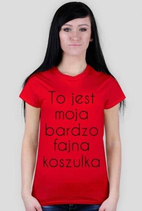 fdb27d3cf Bardzo Fajna Koszulka - koszulki w Whatever...