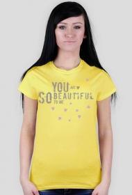 T-shirt damski - you are...
