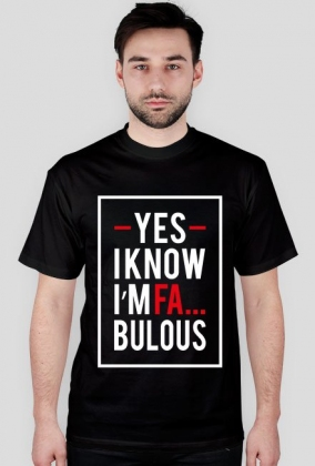 KOSZULKA - YES I KNOW I'M FA... BOLOUS