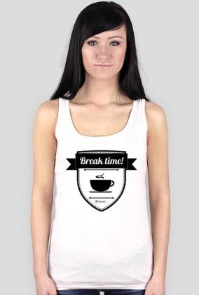 Koszulka damska- [Break Time... ...forever]-[Hipster Logo Collection]